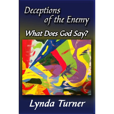 Deceptions of the Enemy - What Does God Say? - eBook](2009/08/17/no More Enemies List Wink Wink)