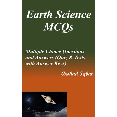 Earth Science MCQs: Multiple Choice Questions and Answers (Quiz & Tests  with Answer Keys) - eBook