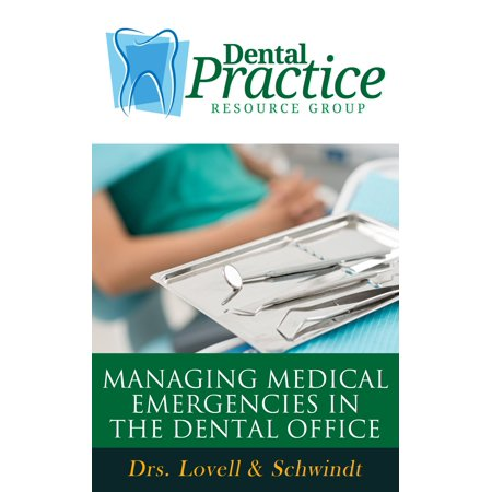 Managing Medical Emergencies In The Dental Office -