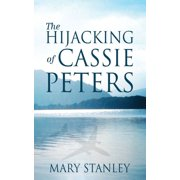 The Hijacking of Cassie Peters - eBook