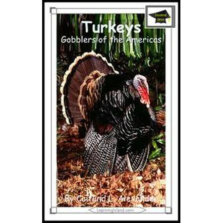 - Turkeys: Gobblers of the Americas: Educational Version - eBook