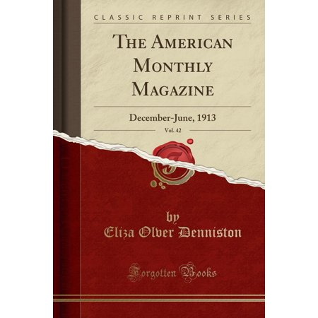 Monthly Hobby Magazine - The American Monthly Magazine, Vol. 42 (Paperback)