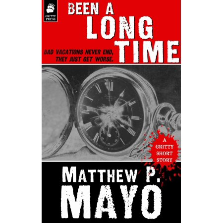 BEEN A LONG TIME - eBook