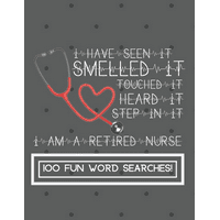 I Am a Retired Nurse: Enjoy Hours of Fun With These Stimulating and Fun Word Search Games for All Ages (Paperback)