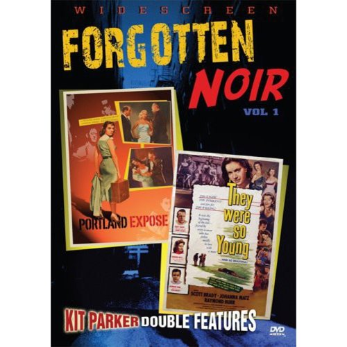 Forgotten Noir, Vol. 1: PortRland Expose / They Were So Young