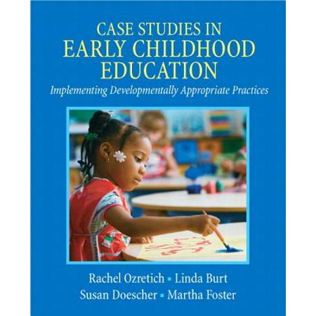 Case Studies In Early Childhood Education Introduction To Early