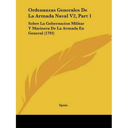 Ordenanzas Generales de La Armada Naval V2, Part 1 : Sobre La Gobernacion Militar y Marinera de La Armada En General (1793)](Marinera De Halloween)