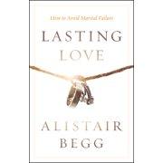 Lasting Love : How to Avoid Marital Failure