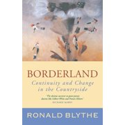 Borderland : Continuity and Change in the Countryside