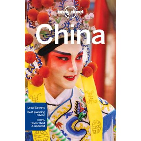 Lonely planet china: lonely planet china - paperback: (Chinese Series Cover)