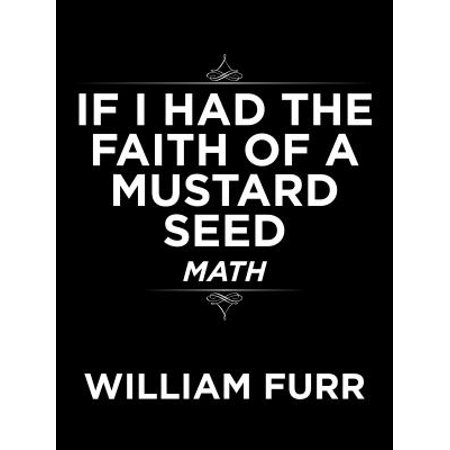 If I Had the Faith of a Mustard Seed - eBook
