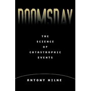 Doomsday : The Science of Catastrophic Events