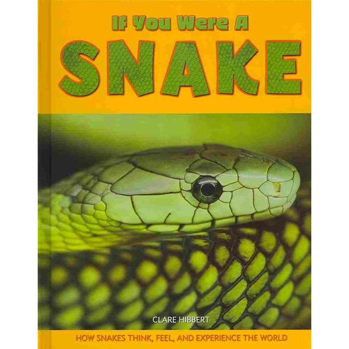 If You Were a Snake