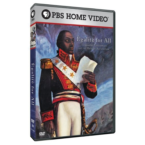 Egalite for All: Toussaint Louverture and the Haitian Revolution (DVD)