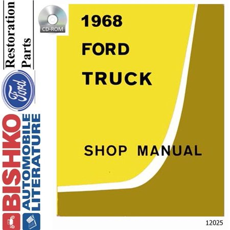 Truck Unit Repair Shop Manual (Bishko OEM Digital Repair Maintenance Shop Manual CD for Ford Truck All Models Except Econoline/Bronco 1968 )