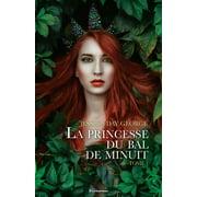 La princesse du bal de minuit - eBook