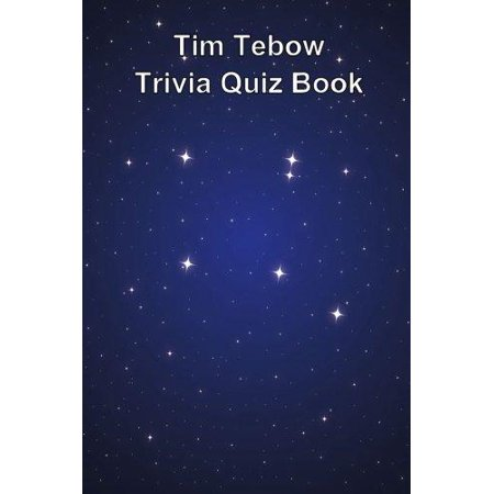 Tim Tebow Trivia Quiz Book