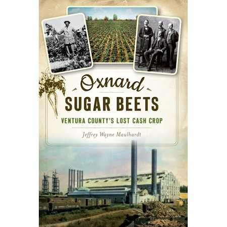 Oxnard Sugar Beets - eBook