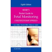 Mosby's Pocket Guide to Fetal Monitoring : A Multidisciplinary Approach