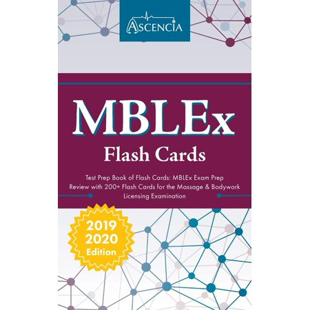 MBLEx Test Prep Book of Flash Cards: MBLEx Exam Prep Review with 200+ Flashcards for the Massage & Bodywork Licensing Examination (Best Mblex Study Guide)