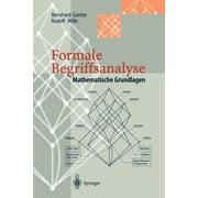 Formale Begriffsanalyse : Mathematische Grundlagen (Paperback)