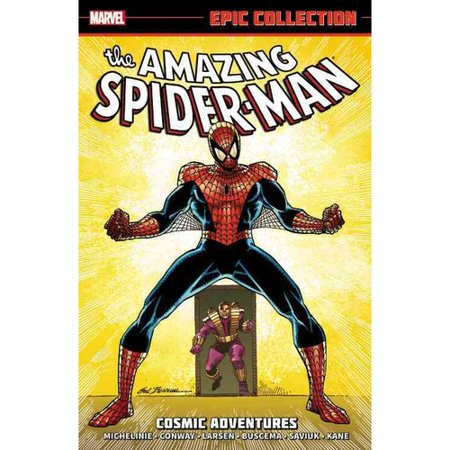 The Amazing Spider-Man Epic Collection: Cosmic Adventures by