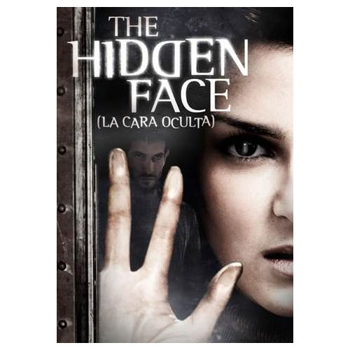 The Hidden Face (La Cara Oculta) (2011)