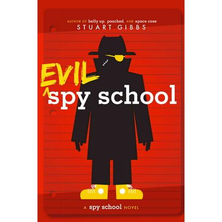 Evil Spy School: A Spy School Novel (Reprint)