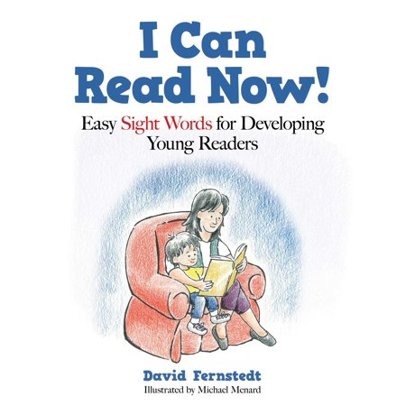 I Can Read Now! : Easy Sight Words for Developing Young (Young Reading Gift Books)