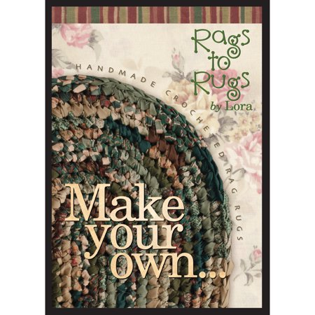Rags to Rugs Make Your Own 'Rag Rug' By Lora DVD 1:20 minutes