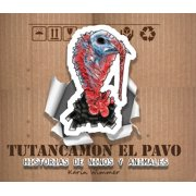 Tutancamon el pavo - eBook