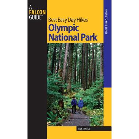 Best Easy Day Hikes Olympic National Park - eBook