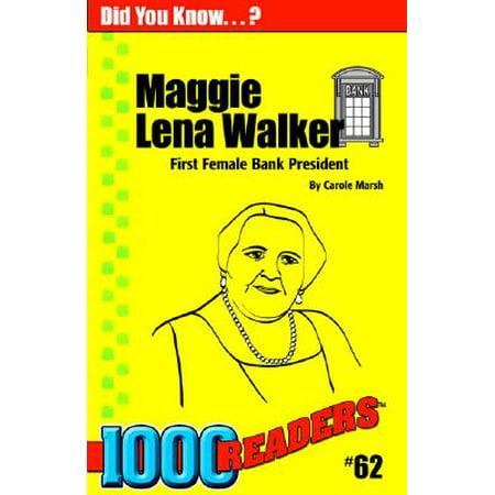 Maggie Lena Walker : First Female Bank President