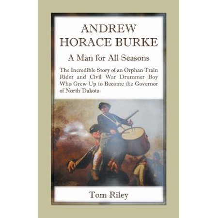 Andrew Horace Burke : A Man for All Seasons