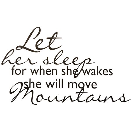 Let Her Sleep For When She Wakes She Will Move Mountains Quote - Inspirational Women Vinyl Wall Sticker Decal Home Decor Girls Bedroom FBA35 14 Inches X 20 Inches Black ()