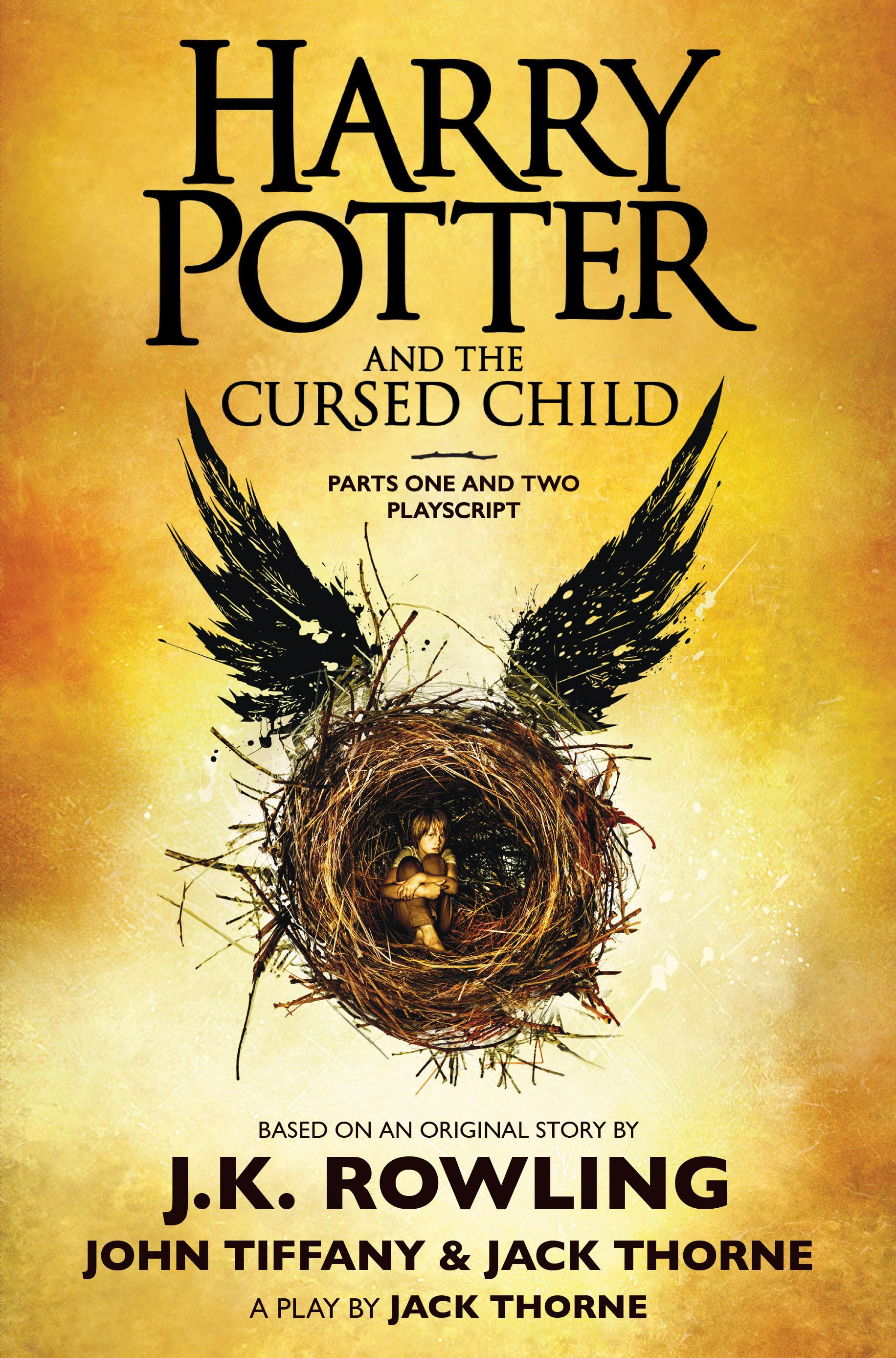 Harry Potter and the Cursed Child, Parts One and Two: The Official ...