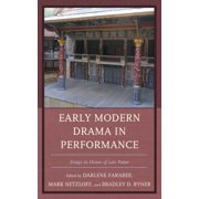 Early Modern Drama in Performance - eBook