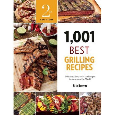 1,001 Best Grilling Recipes - eBook (Best Pellet Grill Recipes)
