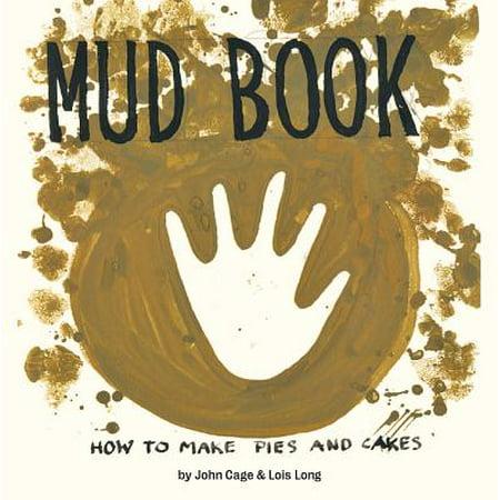 Mud Book : How to Make Pies and Cakes (Mud Pie Cake Headband)