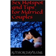 Sex Hotspot and Tips for Married Couples - eBook