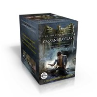 The Infernal Devices, the Complete Collection : Clockwork Angel; Clockwork Prince; Clockwork Princess