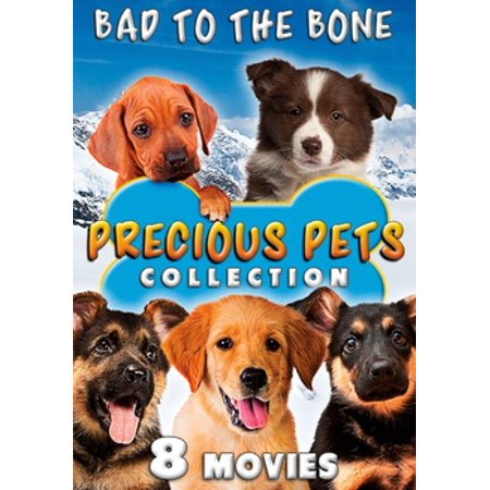 Precious Pets Collection: Bad to the Bone (DVD)