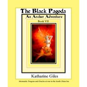 The Black Pagoda, An Archer Adventure, Book 7 - eBook