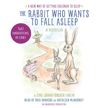 The Rabbit Who Wants to Fall Asleep : A New Way of Getting Children to