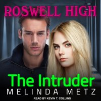 Roswell High: The Intruder (Audiobook)