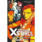 Uncanny X-force 3: The Great Corruption (Marvel Now)