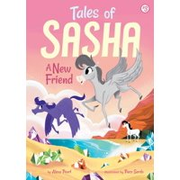 Tales of Sasha 3: A New Friend - Walmart com