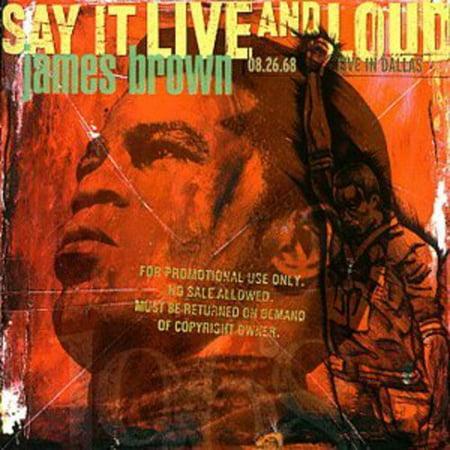 Say It Live & Loud: Live in Dallas 1968 (Best Biryani In Dallas)