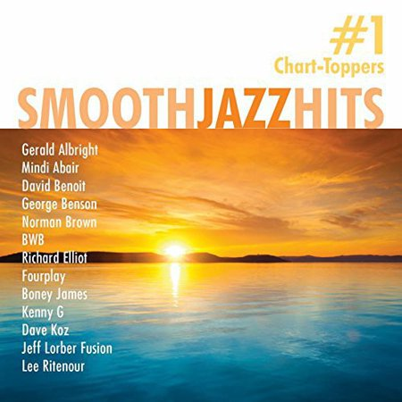 Smooth Jazz Hits: #1 Chart-Toppers / Various (Best Smooth Jazz Artists)