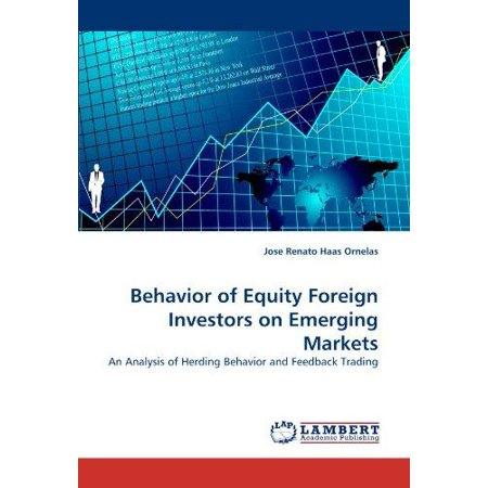 Behavior Of Equity Foreign Investors On Emerging Markets